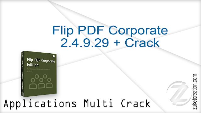 Flip Pdf Corporate 2 4 9 29 Crack 157 Mb Application Full Version
