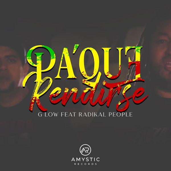 G Low – Pa' Que Rendirse (Feat.Radikal People) (Single) 2021 (Exclusivo WC)