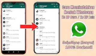 Cara Memindahkan Kontak Whatsapp Ke HP Baru