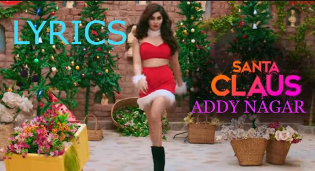 SANTA CLAUS song lyrics -  Addy Nagar