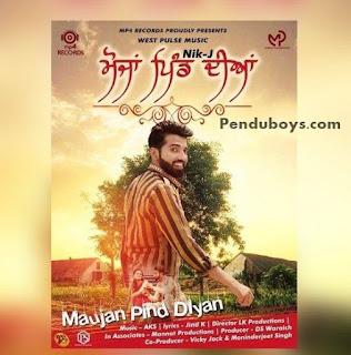 Maujan Pind Diyan Nik-J Download punjabi mp3 Full Song