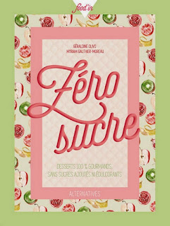 https://mysweetfaery.blogspot.fr/2015/03/zero-sucre-concours-my-new-cookbook.html