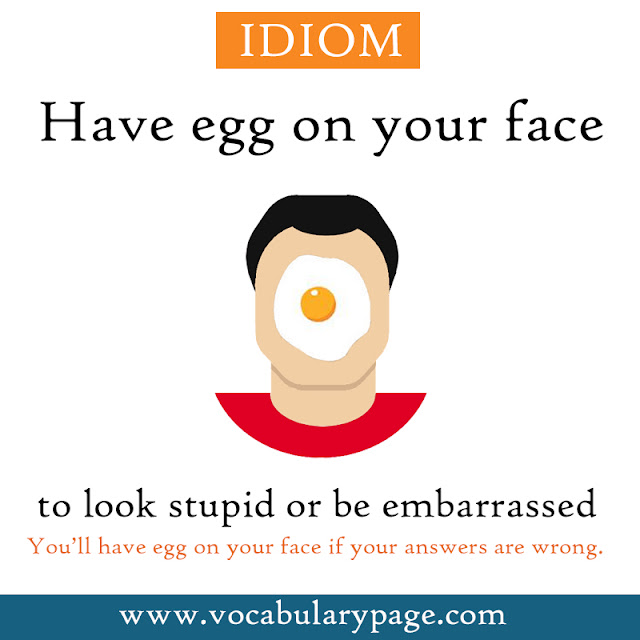 VocabularyPage.com: Have egg on your face