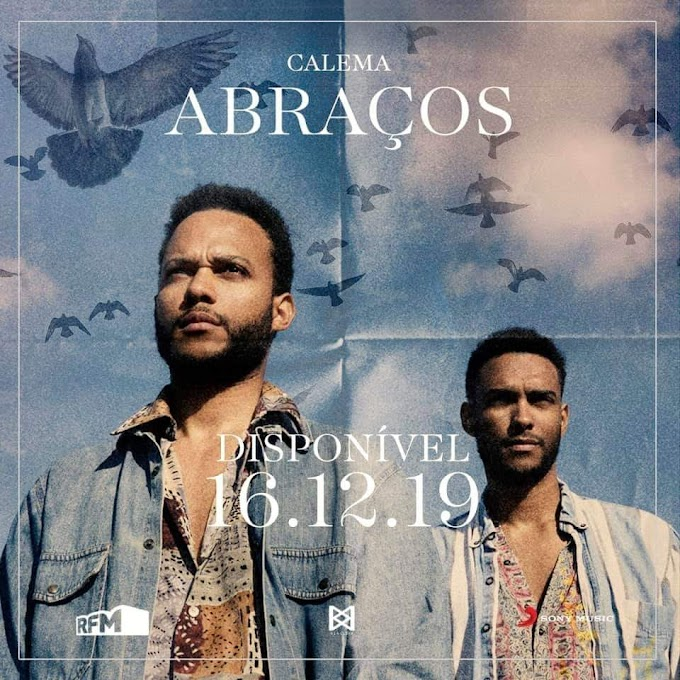 Calema – Abraços [MP3 DOWNLOAD]