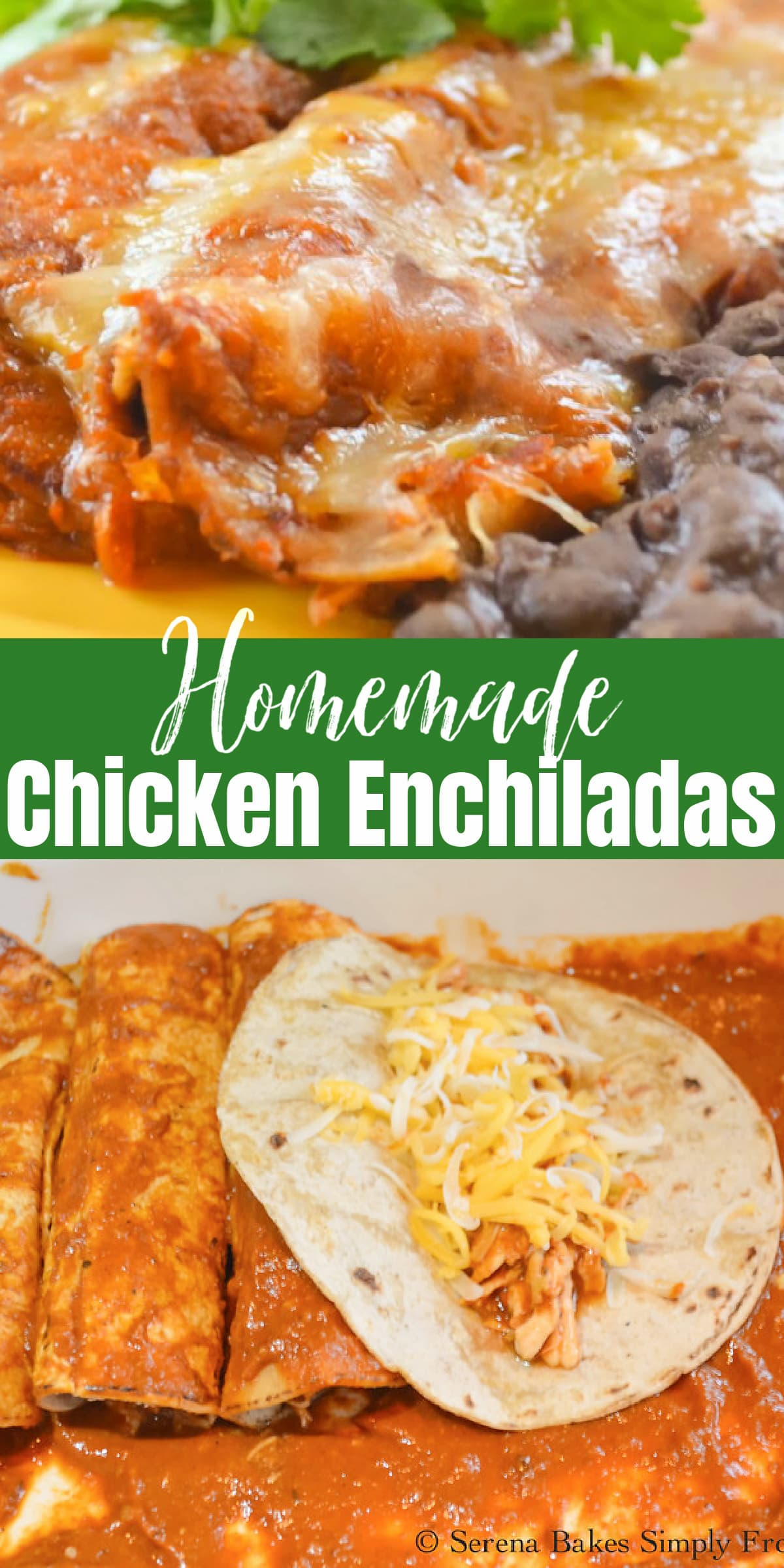 Top photo baked Chicken Enchiladas with Red Sauce on a plate. Bottom photo is a Chicken Enchilada about to be rolled.