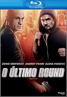 O Último Round BluRay 1080p Dual Áudio