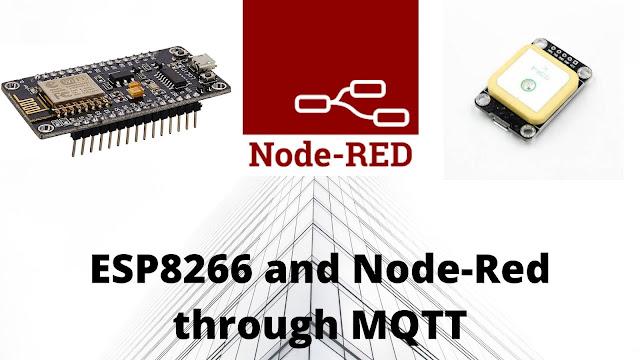 ESP8266 - NEO 7m GPS and Node-Red through MQTT in Raspberry pi
