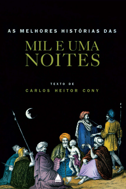 As Melhores histórias das mil e uma noites Edição 2 - Carlos Heitor Cony