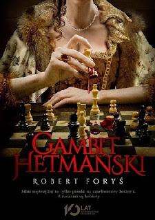 Gambit hetmański - Robert Foryś