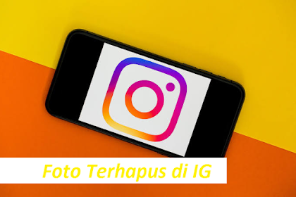 Cara Mengembalikan Foto yang Terhapus di Instagram Lewat Hp & PC