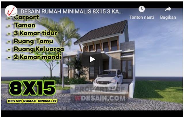 Desain Rumah Minimalis 8x15 3 Kamar Tidur Lengkap Dengan Denah dan Video