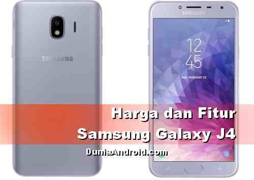 Harga Samsung Galaxy J4 Terbaru Prosesor Exynos Dunia Android