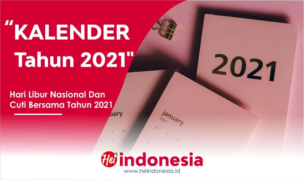 Info - Kalender Hari Libur Nasional dan Cuti Bersama Terbaru Tahun 2021