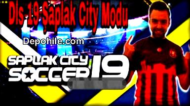 DLS 19 Şaplak City Yaması İndir Güncel Takım Kadrosuyla Sizinle