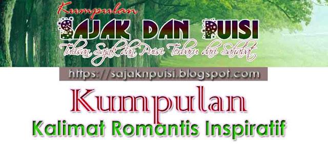 Kumpulan Kalimat Romantis Inspiratif