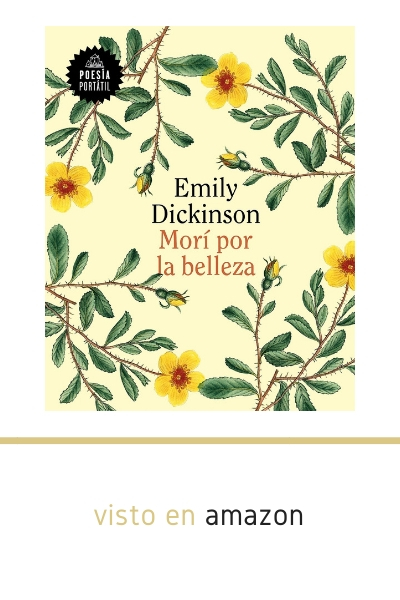 Libro poesia Emily Dickinson Morí por la Belleza