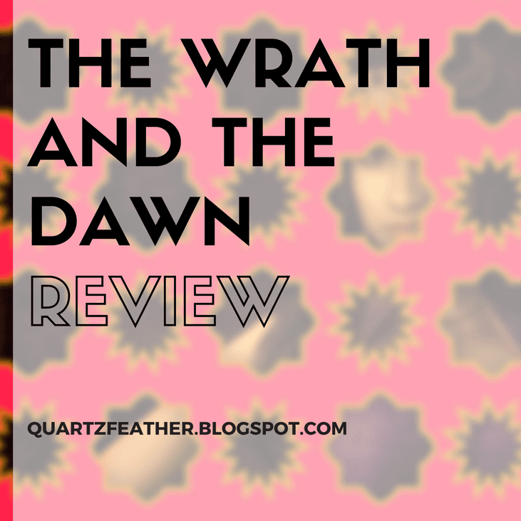 The Wrath and the Dawn by Renée Ahdieh Review
