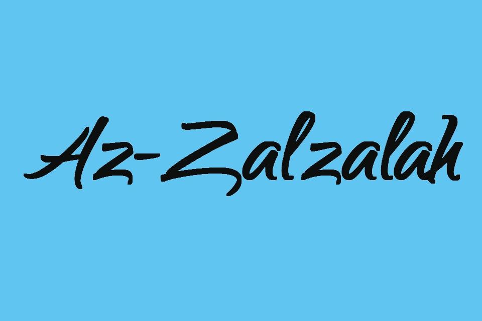 Surat Az Zalzalah Latin Full Ayat 1 8 Juz 30 Full