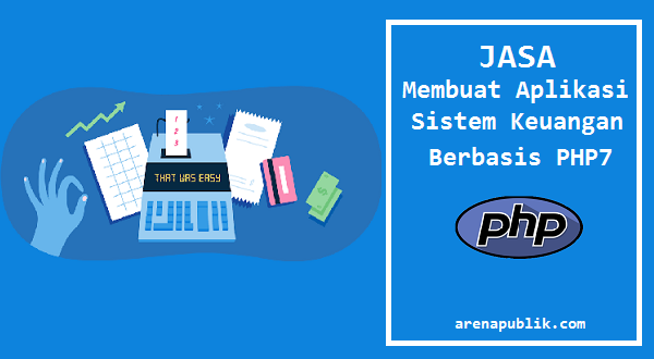 Pembuatan Aplikasi Sistem Keuangan Berbasis PHP