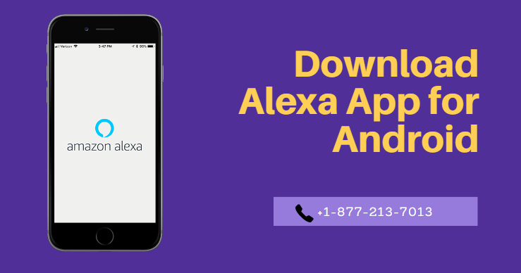 How you can download & install the Alexa App for your Android device?