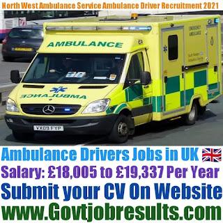 North West Ambulance Services Ambulance Driver Recruitment 2021-22
