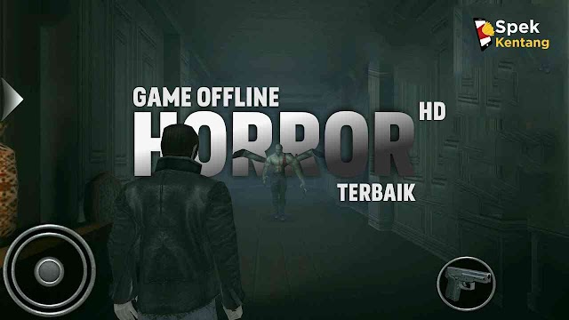 5 Game Horror Offline Terbaik di Android Grafik HD