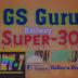 GS-SUPER-30 PART-7 (NTPC GRUPD SSC BANK POLICE)