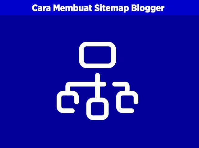cara membuat sitemap keren responsive dan seo friendly di blogger