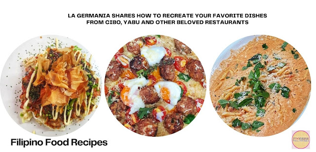 Filipino Food Recipes with La Germania Shares How to Recreate Your Favorite Dishes from Cibo, Yabu and Other Beloved Restaurants