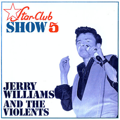 Jerry Williams & The Violents - Star-Club Show 5