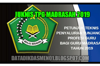 Juknis TPG Madrasah 2019 Kemenag