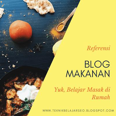 Referensi Blog Makanan Terbaik