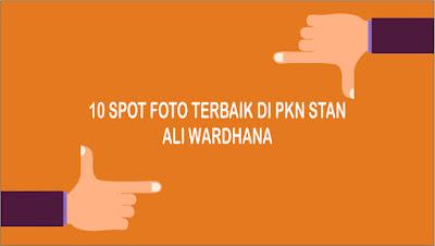 10 Spot Foto Terbaik di PKN STAN Kampus Ali Wardhana