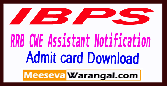 IBPS Institute of Banking Personnel Selection RRB Regional Rural Banks CWE 6th Office Assistant Notification 2017 Online Admit card Download