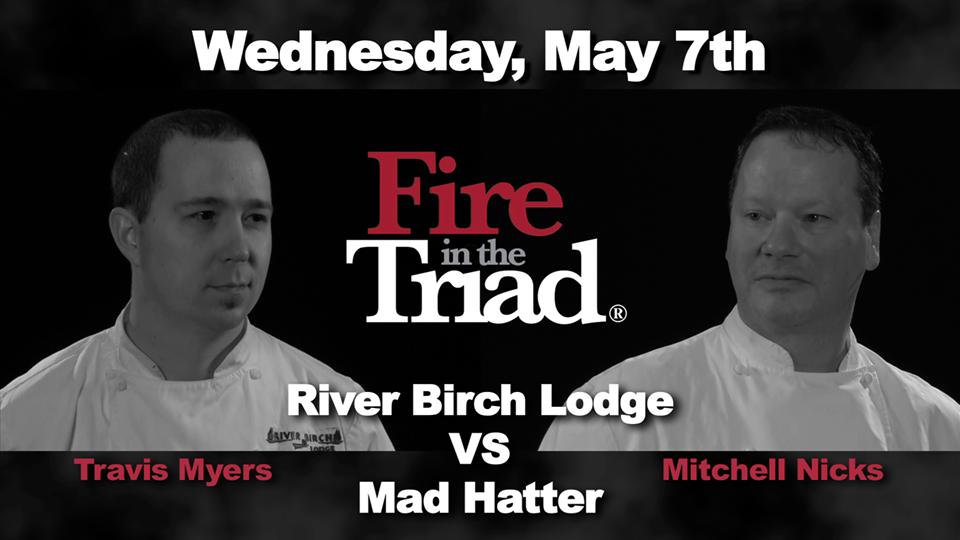 Fire In The Triad River Birch Lodge Vs Mad Hatter Compdiningnc