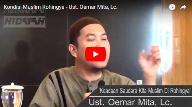 Ustadz Oemar Mita: Saya Lihat Sendiri Pembantaian (Genosida) Atas Muslim Rohingya Bukan HOAX