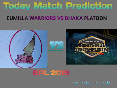Today Match Prediction-Cumilla Warriors vs Dhaka Platoon 17th Match Bangladesh Premier League 2019-Who Will Win Today Match.