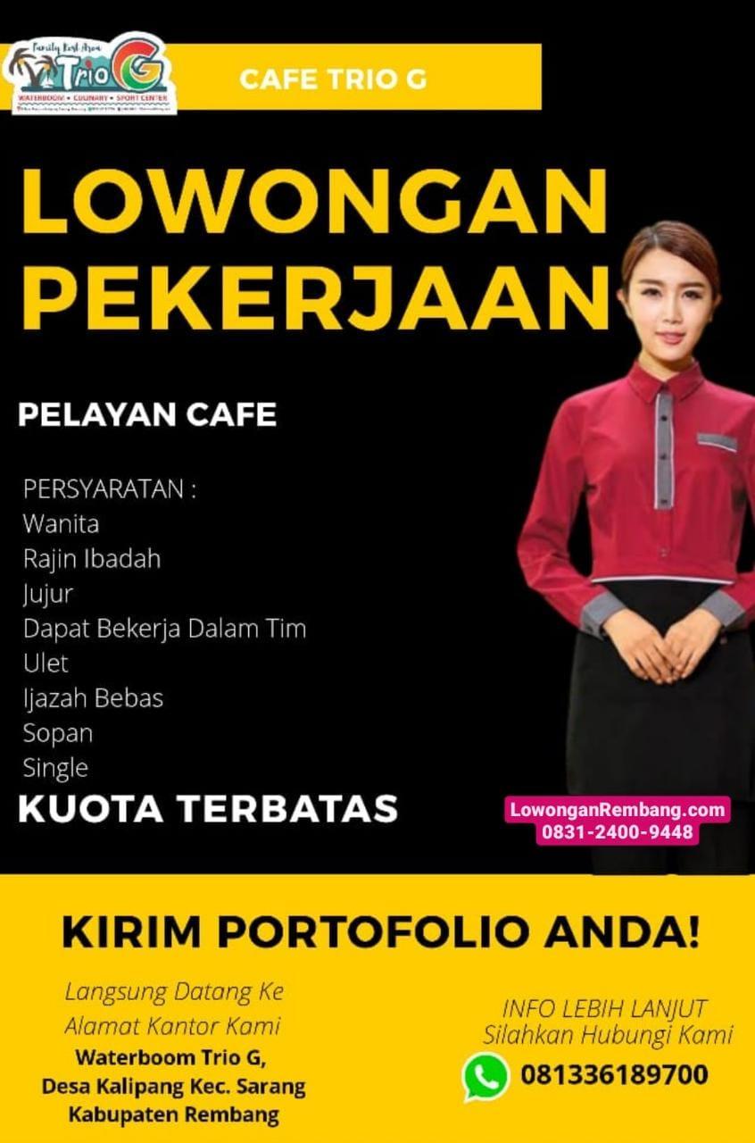 Lowongan Kerja Pelayan Cafe Waterboom Trio G Rembang Tanpa Syarat Pendidikan Cukup Chat WhatsApp