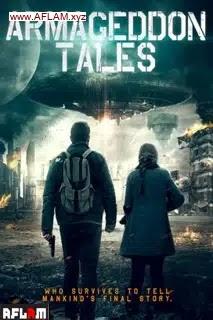 فيلم Armageddon Tales 2021 مترجم اون لاين