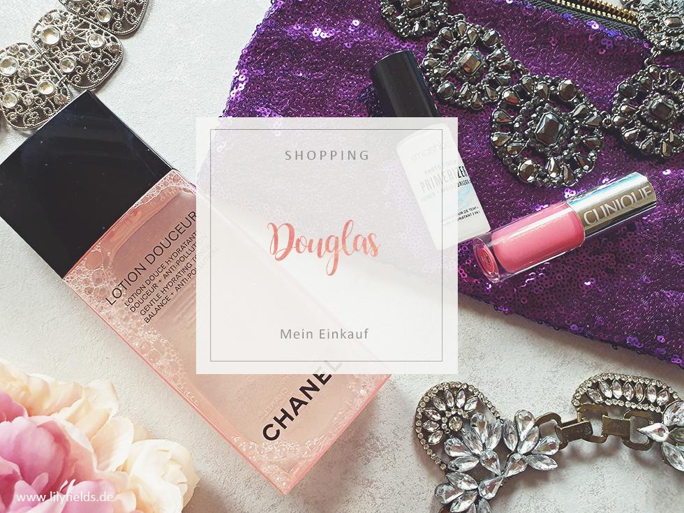 Douglas Einkauf  - Chanel, Clinique und Smashbox