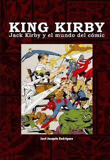 King Kirby. Jack Kirby y el mundo del comic