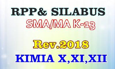 RPP DAN SILABUS SMA/MA KIMIA SMA X, XI, XII KURIKULUM 2013 REVISI 2018