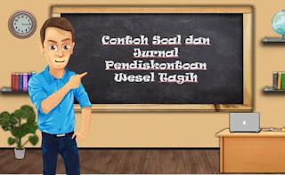 Contoh Soal dan Jurnal Pendiskontoan Wesel Tagih