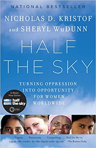 Half the Sky Turning Oppression into Opportunity for Women Worldwide top 10 books 2021