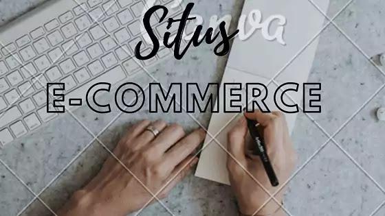 usaha situs e-commerce menjual produk