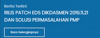 Link Alternatif  Download Rilis Patch EDS Dikdasmen 2019.11.21 dan Solusi Permasalahan PMP