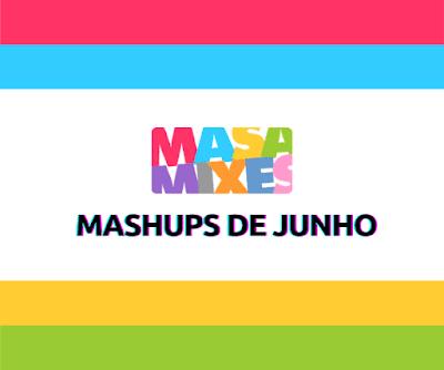 Mashups de Junho - Apoia.se DJ Masa