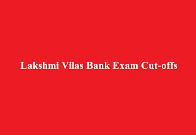 Lakshmi Vilas Bank Exam Expected Cut-offs