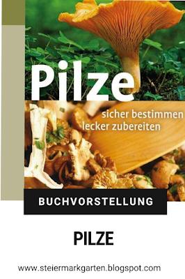 Buchvorstellung-Pilze-Pin-Steiermarkgarten