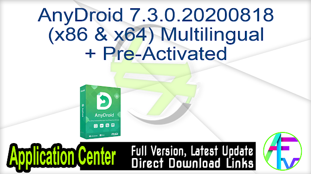 AnyDroid 7.3.0.20200818 (x86 & x64) Multilingual + Pre-Activated